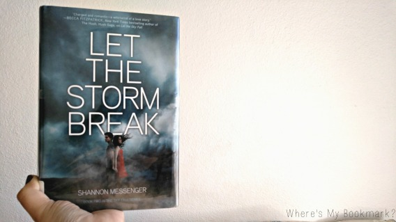 Let The Storm Break by Shannon Messenger is jam packed with action