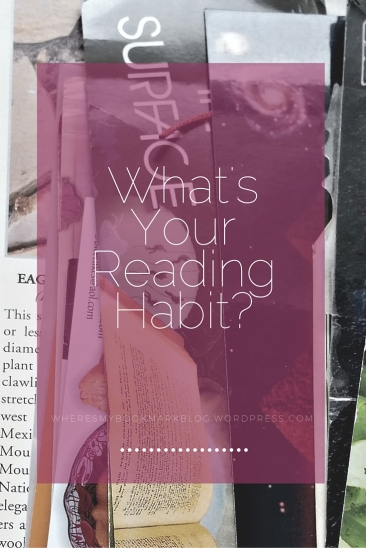 What's Your Reading Habit