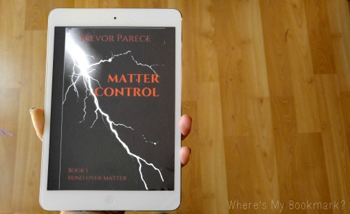 Matter Control by Trevor Parece