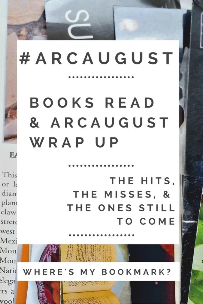 ARC August final week