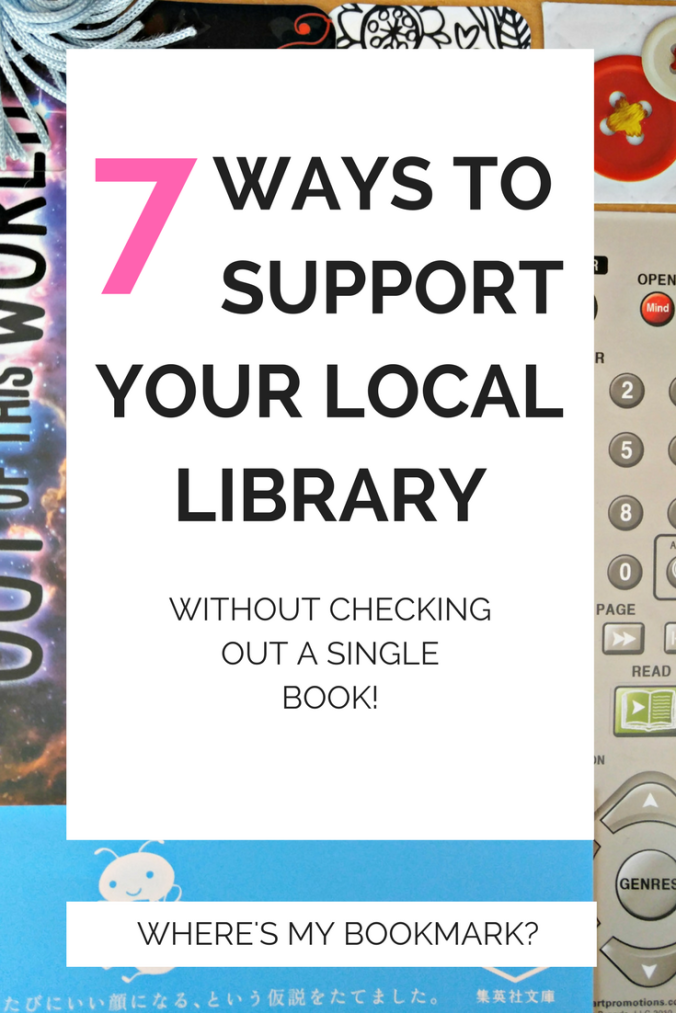 7 ways to support your local library