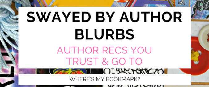 swayed by author blurbs