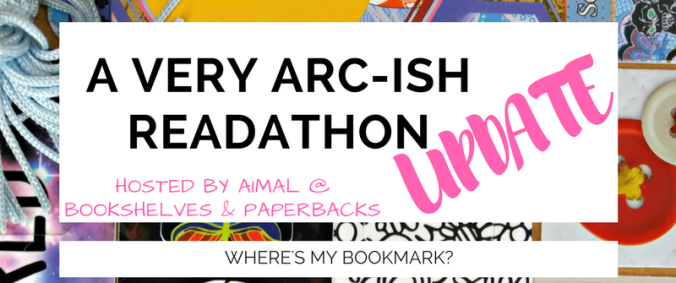 A Very Arc-ish Readathon update